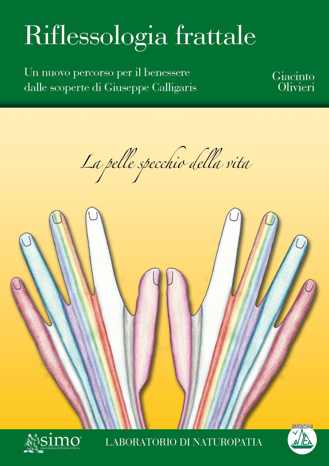 Riflessologia frattale edizioni enea for Calligaris giuseppe